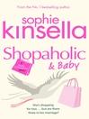 Shopaholic & Baby (eBook): Shopaholic Series, Book 5
