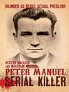 Peter Manuel, Serial Killer (eBook)