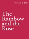 The Rainbow and the Rose (eBook)