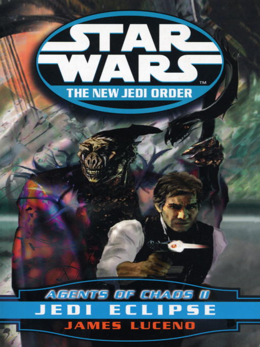 Jedi Eclipse: Agents of Chaos II (eBook): Star Wars: The New Jedi Order Series, Book 5