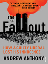 The Fallout (eBook): How a guilty liberal lost his innocence