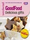 101 Delicious Gifts (eBook): Triple-tested Recipes