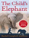 The Child's Elephant (eBook)