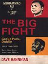 "The Big Fight (eBook): Muhammad Ali vs Al ""Blue"" Lewis"