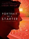 Portrait of a Starter (eBook): Starters Series, Book 0.5