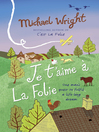 Je t'aime à la Folie (eBook)