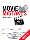 Movie Mistakes (eBook): Take 3