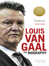 Louis van Gaal (eBook): The Biography