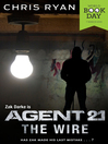 Agent 21 (eBook): The Wire: World Book Day