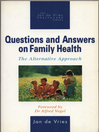 Questions and Answers on Family Health (eBook): The Alternative Approach