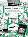 Great Northern? (eBook)
