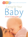 Caring for Your Baby (eBook): An Easy-to-Follow Guide