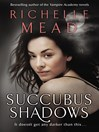 Succubus Shadows (eBook): Georgina Kincaid Series, Book 5