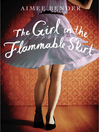 The Girl in the Flammable Skirt (eBook)