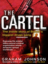 The Cartel (eBook): The Inside Story of Britain's Biggest Drugs Gang