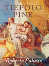 Tiepolo Pink (eBook)