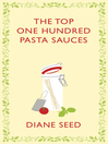 The Top One Hundred Pasta Sauces (eBook)