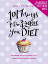 101 Things to Do Before You Diet (eBook)