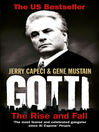 Gotti (eBook): The Rise and Fall