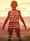 When the Hills Ask for Your Blood (eBook): A Personal Story of Genocide and Rwanda