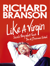 Like a Virgin (eBook): Secrets They Won't Teach You at Business School