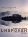 Unspoken (eBook): Anders Knutas Series, Book 2