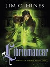 Libriomancer (eBook): Magic ex Libris Series, Book 1