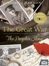 The Great War (eBook): The People's Story (Official TV Tie-In)