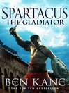 Spartacus (eBook): The Gladiator