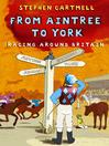 From Aintree to York (eBook): Racing Around Britain