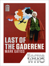 Doctor Who (eBook): Last of the Gaderene: 50th Anniversary Edition