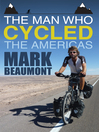 The Man Who Cycled the Americas (eBook)