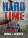 Hard Time (eBook): A Brit in America's Toughest Jail