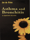 Asthma and Bronchitis (eBook)