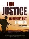 I Am Justice (eBook): A Journey Out of Africa