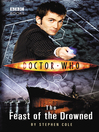 The Feast of the Drowned (eBook): Doctor Who Series, Book 109