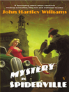Mystery In Spiderville (eBook)