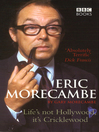 Eric Morecambe (eBook): Life's Not Hollywood, It's Cricklewood