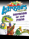 Astrosaurs 13 (eBook): Revenge of the FANG