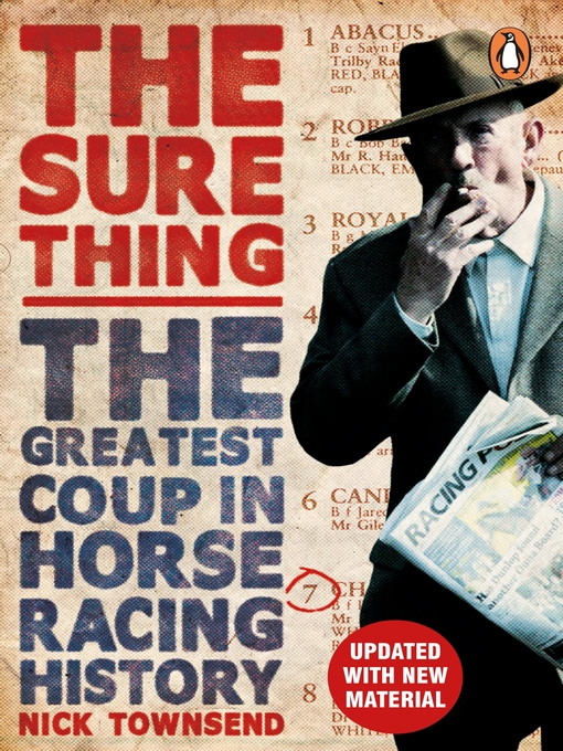 The Sure Thing (eBook): The Greatest Coup in Horse Racing History