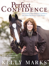 Perfect Confidence (eBook): Overcoming Fear, Gaining Confidence and Achieving Success with Horses