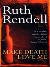 Make Death Love Me (eBook)