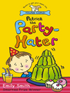 Patrick the Party-Hater (eBook)