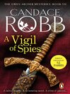 A Vigil of Spies (eBook): Owen Archer Series, Book 1