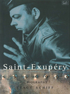 Saint-Exupery (eBook): A Biography