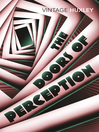 The Doors of Perception (eBook): And Heaven and Hell