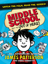 Get Me Out of Here! (eBook): Middle School Series, Book 2
