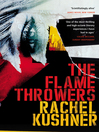 The Flamethrowers (eBook)