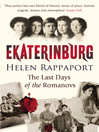 Ekaterinburg (eBook): The Last Days of the Romanovs