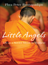Little Angels (eBook): The Real Life Stories of Thai Novice Monks